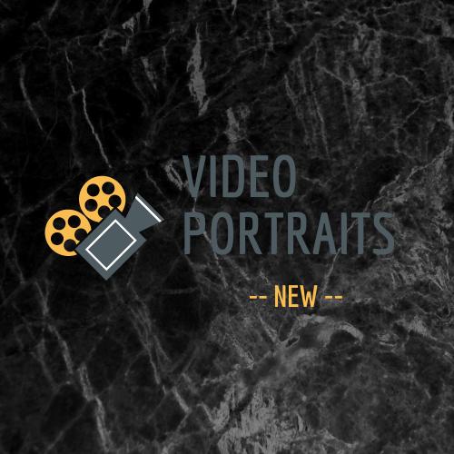 VIDEO PORTRAITS